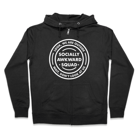 Socially Awkward Squad Zip Hoodie