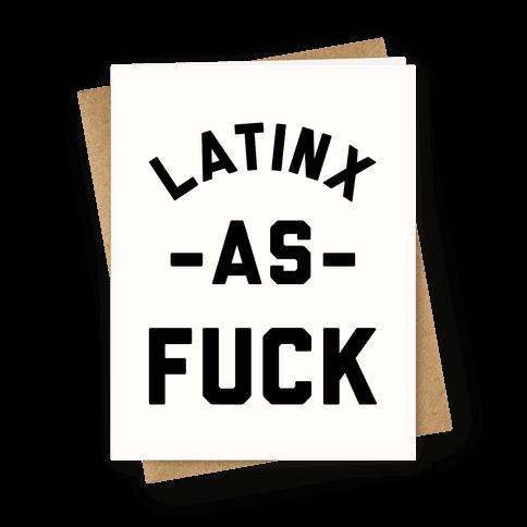 Latinx as F*** Greeting Card