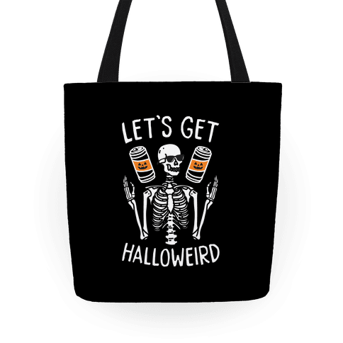 Let's Get Halloweird Tote