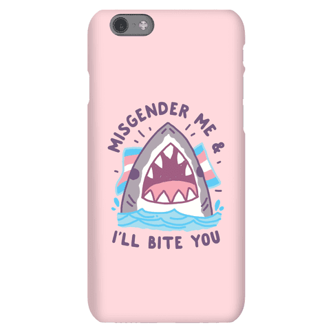 Misgender Me & I'll Bite You (Trans Flag) Phone Case