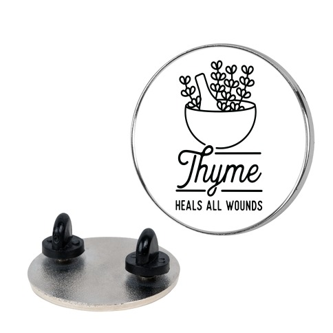 Thyme Heals All Wounds Pin
