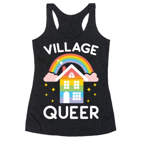 Village Queer Racerback Tank Top