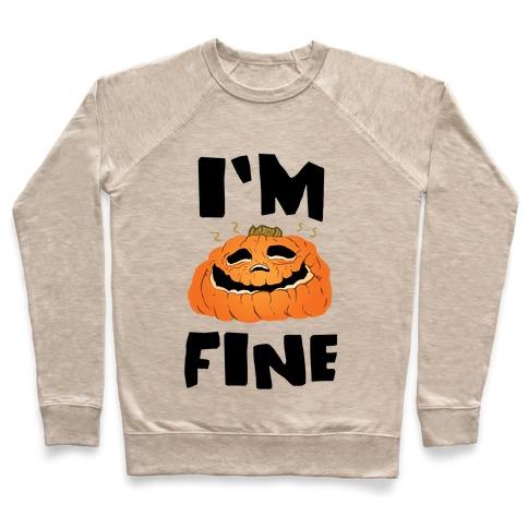 I'm Fine Pullover