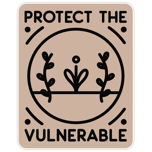 Protect The Vulnerable Die Cut Sticker