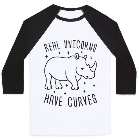 Real Unicorns Have Curves (Rhino) Baseball Tee
