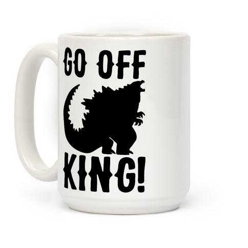 Go Off King Coffee Mug