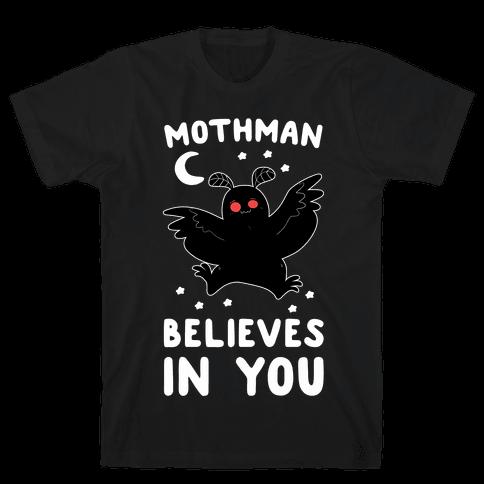 Mothman Believes in You Mens T-Shirt