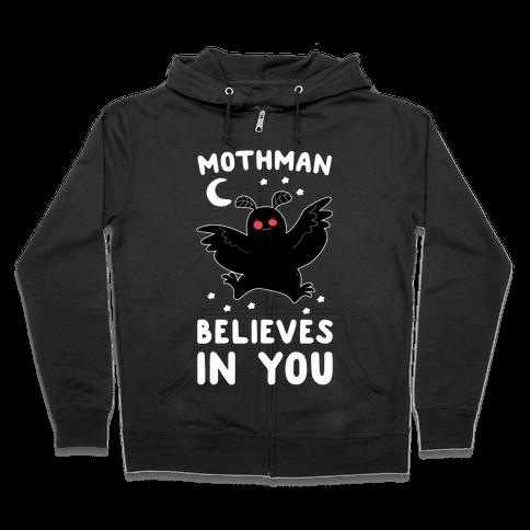 Mothman Believes in You Zip Hoodie