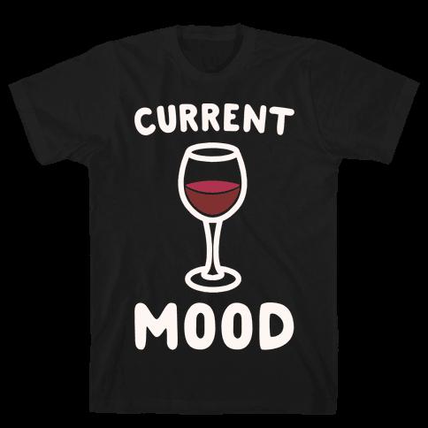 Current Mood Wine White Print Mens T-Shirt