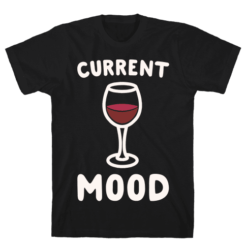Current Mood Wine White Print Mens T-Shirt