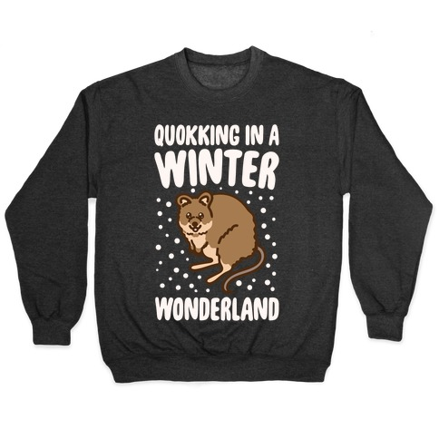 Quokking In A Winter Wonderland White Print Pullover