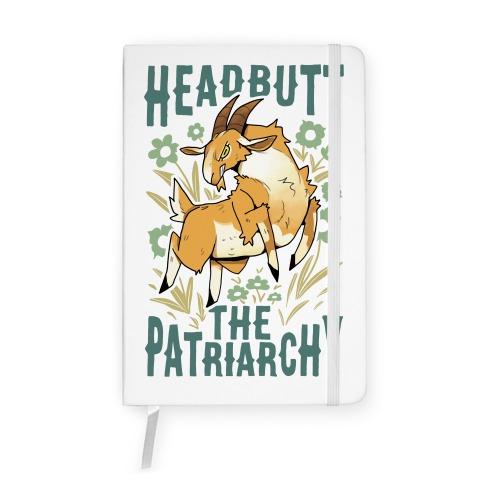 Headbutt The Patriarchy Notebook