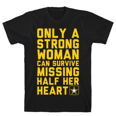 Only A Strong Woman Army T-Shirt