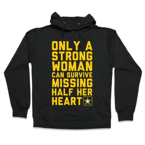 Only A Strong Woman Army Hooded Sweatshirt