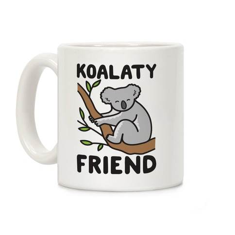 Koalaty Friend Coffee Mug