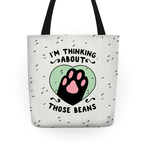 I'm Thinking About Those Beans Tote