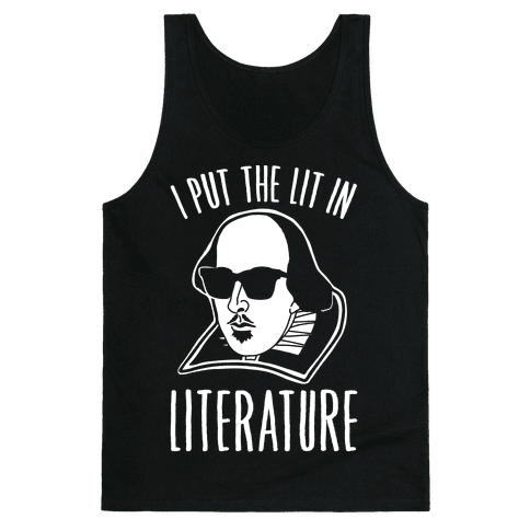 I Put The Lit In Literature White Print Tank Top
