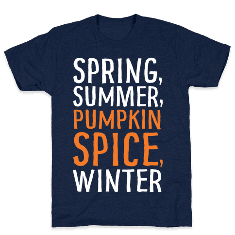 Spring Summer Pumpkin Spice Winter Mens T-Shirt