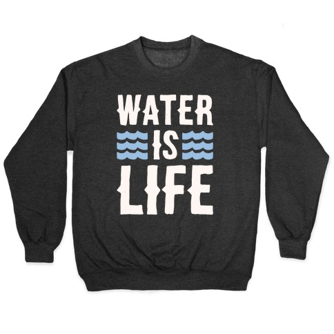 Water Is Life White Print Pullover