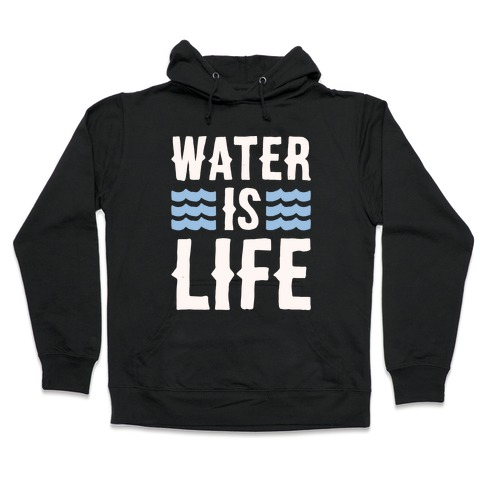 Water Is Life White Print Hooded Sweatshirt