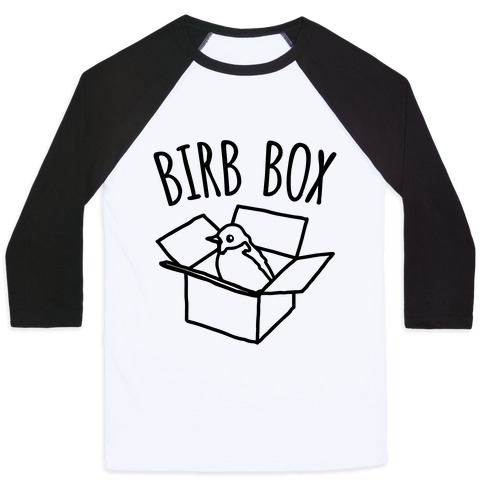 Birb Box Parody Baseball Tee