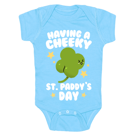 Having A Cheeky St. Paddy's Day Baby One-Piece
