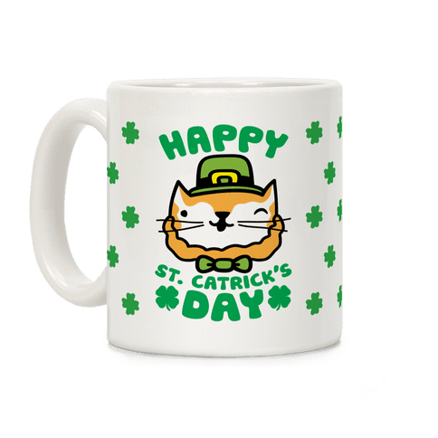 Happy St. Catrick's Day Coffee Mug