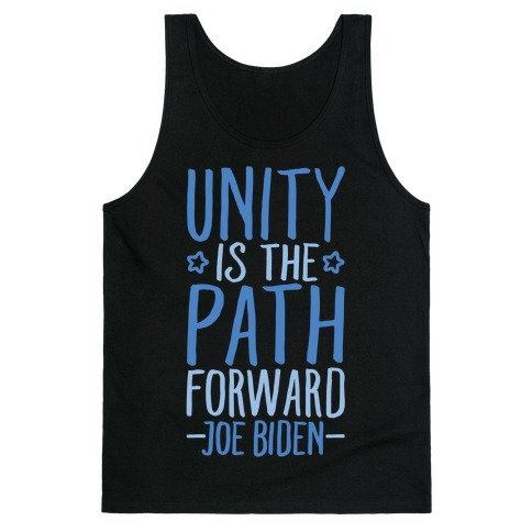 Unity Is The Path Forward White Print Tank Top