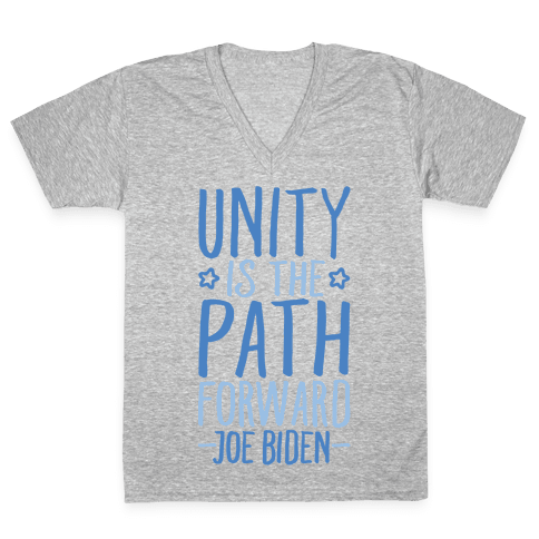 Unity Is The Path Forward White Print V-Neck Tee Shirt