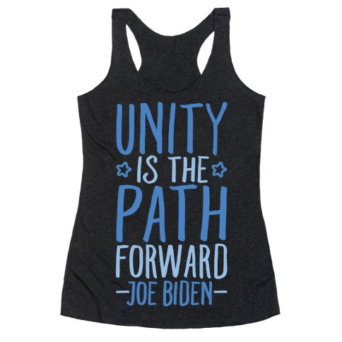 Unity Is The Path Forward White Print Racerback Tank Top