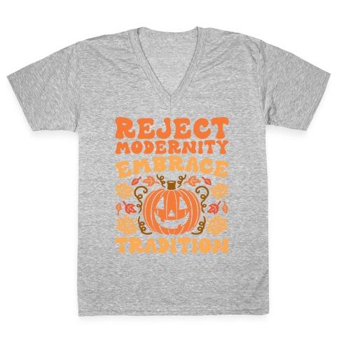 Reject Modernity Embrace Tradition Halloween Parody V-Neck Tee Shirt