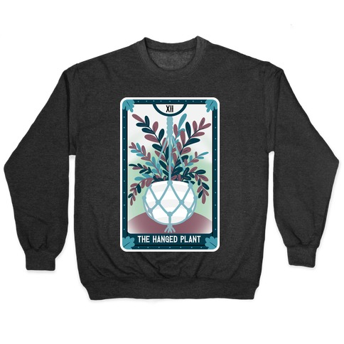 The Hanged Plant Pullover