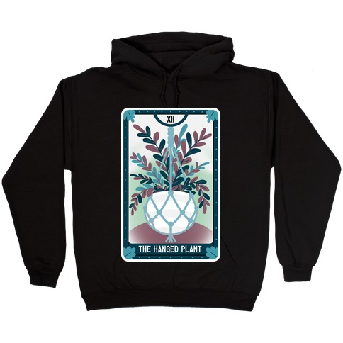 The Hanged Plant Hooded Sweatshirt
