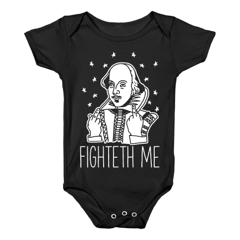 Fighteth Me Shakespeare Baby Onesy