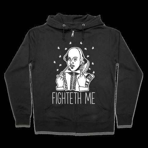 Fighteth Me Shakespeare Zip Hoodie