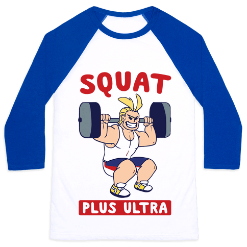 Squat Plus Ultra - All Might Baseball Tee