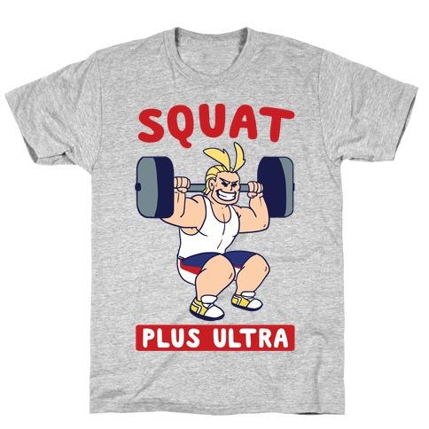 Squat Plus Ultra - All Might T-Shirt