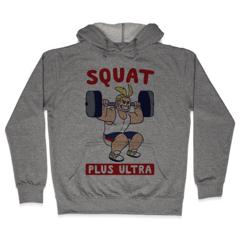 Squat Plus Ultra - All Might Hooded Sweatshirt