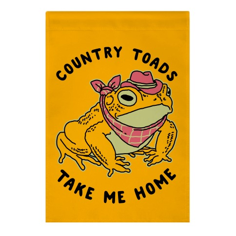 Country Toads Take Me Home Garden Flag