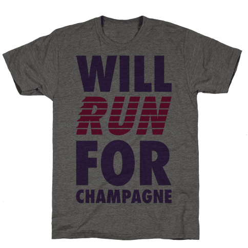 Will Run For Champagne
