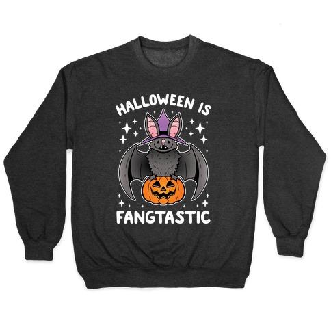Halloween is Fangtastic Pullover