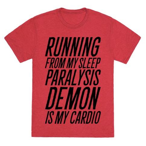 Running From My Sleep Paralysis Demon T-Shirt