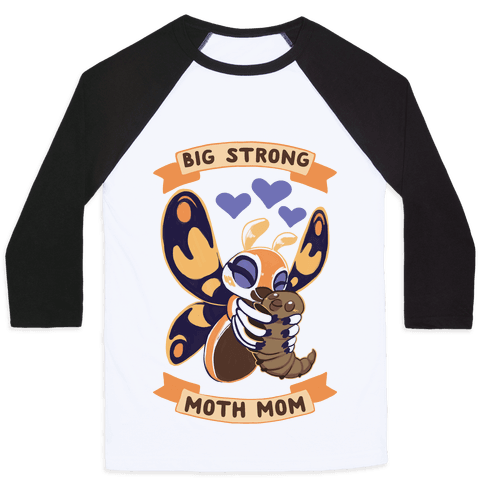Big Strong Moth Mom Mothra Baseball Tee