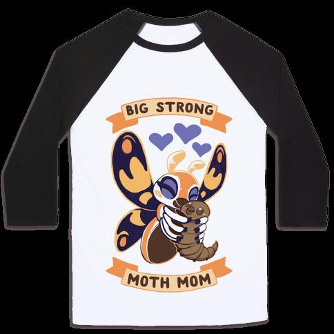 Big Strong Moth Mom Mothra Baseball Tee