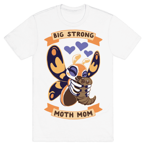 Big Strong Moth Mom Mothra Mens T-Shirt