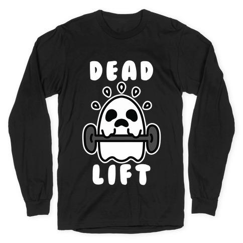 Dead Lift (Ghost) Long Sleeve T-Shirt