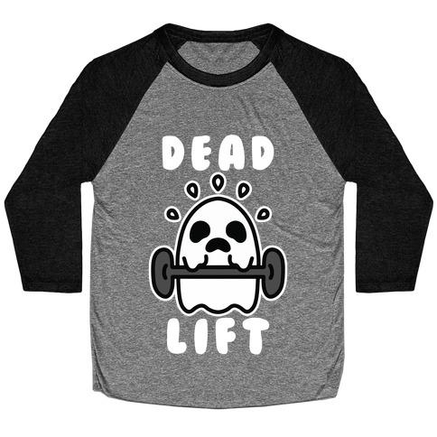 Dead Lift (Ghost) Baseball Tee