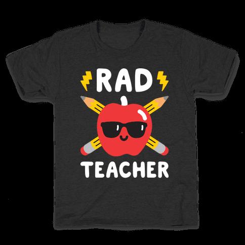 Rad Teacher Kids T-Shirt