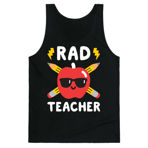 Rad Teacher Tank Top