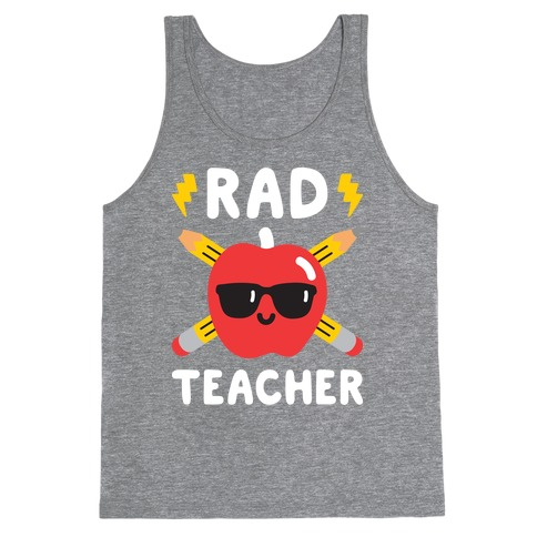 Rad Teacher Tank Top
